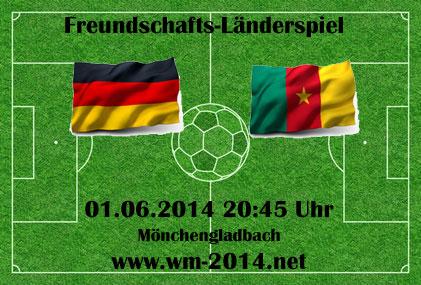Fußball heute Vorschau: Deutschland - Kamerun 01.06.2014